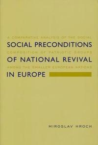Social Preconditions of National Revival in Europe
