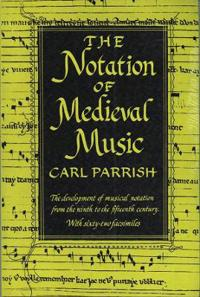 The Notation of Medieval Music
