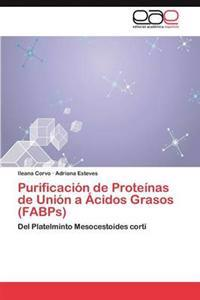 Purificacion de Proteinas de Union a Acidos Grasos (Fabps)