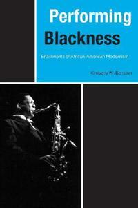 Performing Blackness