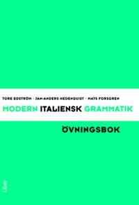 Modern italiensk grammatik Övningsbok med Facit