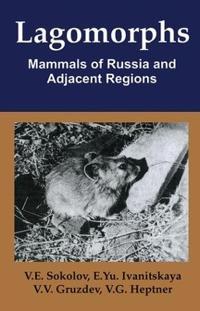 Lagomorphs, Mammals Of Russia And Adjacent Regions