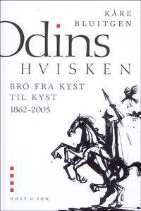 Odins hvisken-Bro fra kyst til kyst