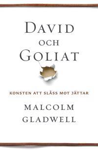 David och Goliat : konsten att slåss mot jättar