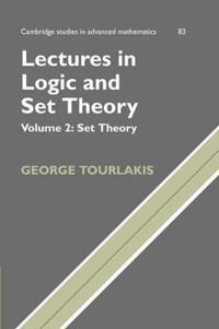 Cambridge Studies in Advanced Mathematics Lectures in Logic and Set Theory: Series Number 83