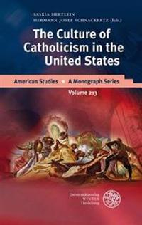 The Culture of Catholicism in the United States