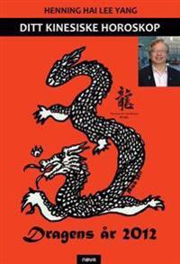 Dragens år 2012 - Henning Hai Lee Yang pdf epub