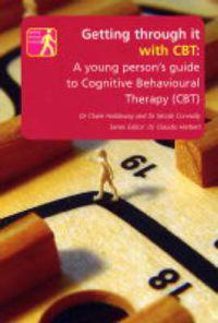 Getting Through it with CBT