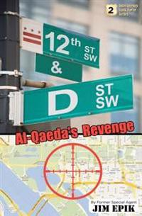 12th & D: Al-Qaeda's Revenge