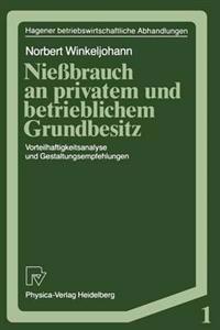 Niessbrauch an Privatem Und Betrieblichem Grundbesitz