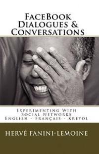 Facebook Dialogues & Conversations: English-Français -Kreyòl Ayisyen