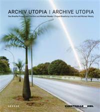 Archiv Utopia / Archive Utopia