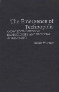 The Emergence of Technopolis