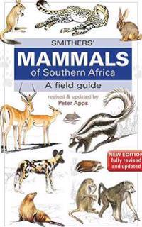 Smither? Mammals of Southern Africa