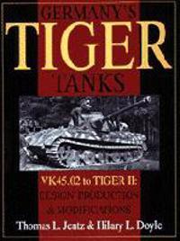 Germany's Tiger Tanks - Vk45 to Tiger II