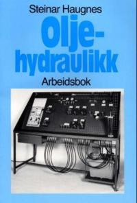 Oljehydraulikk - Steinar Haugnes - böcker (9788258507380)     Bokhandel