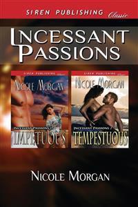 Incessant Passions