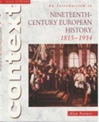 Introduction to Nineteenth Century European History 1815-1914