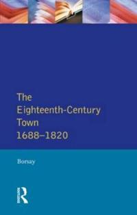 The Eighteenth Century Town