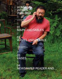 Ai Weiwei Works 2004-2007