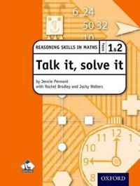 Talk It, Solve It - Reasoning Skills in Maths, Years 1 & 2