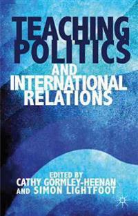 Teaching Politics and International Relations