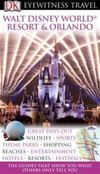 Walt Disney World Resort and Orlando