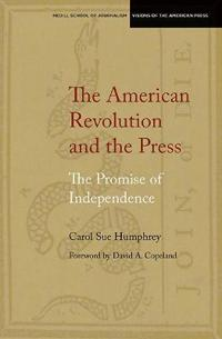 The American Revolution and the Press