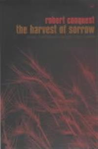 Harvest of sorrow - soviet collectivisation and the terror-famine