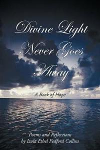 Divine Light Never Goes Away