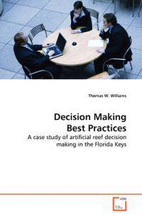 Decision Making Best Practices