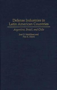 Defense Industries in Latin American Countries