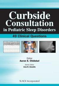 Curbside Consultation in Pediatric Sleep Disorders