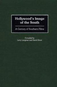 Hollywood's Image of the South