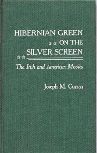 Hibernian Green on the Silver Screen