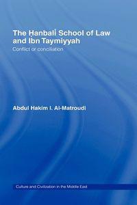 The Hanbali School of Law and Ibn Taymiyyah