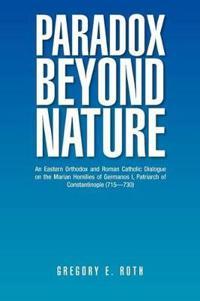 Paradox Beyond Nature
