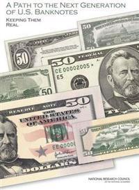 A Path to the Next Generation of U.S. Banknotes
