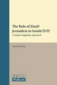 The Role of Zion / Jerusalem in Isaiah 40 - 55