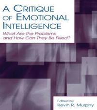 Critique of Emotional Intelligence