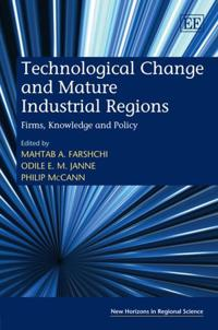 Technological Change and Mature Industrial Regions