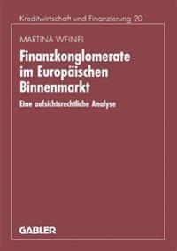 Finanzkonglomerate Im Europaischen Binnenmarkt
