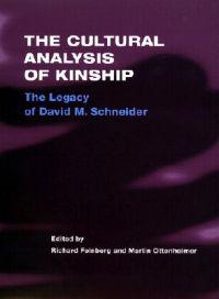 The Cultural Analysis of Kinship