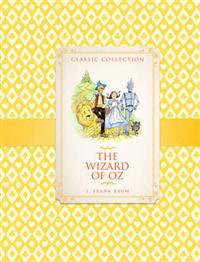 Classic collection: the wizard of oz