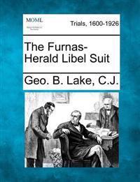 The Furnas-Herald Libel Suit