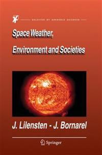 Space Weather, Envirnoment And Societies