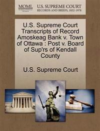 U.S. Supreme Court Transcripts of Record Amoskeag Bank V. Town of Ottawa