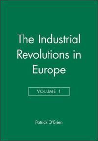 The Industrial Revolution in Europe I