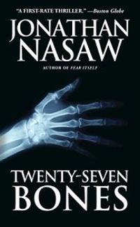 Twenty-Seven Bones: A Thriller