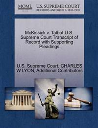 McKissick V. Talbot U.S. Supreme Court Transcript of Record with Supporting Pleadings